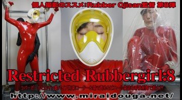 Restricted Rubbergirl:8
