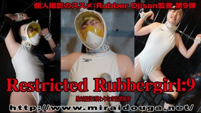 Restricted Rubbergirl:9