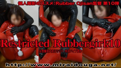 Restricted Rubbergirl:10