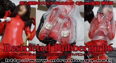 Restricted Rubbergirl:6