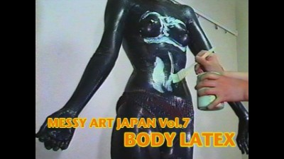 MESSY ART JAPAN Vol.07 [BODY LATEX]
