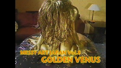 MESSY ART JAPAN Vol.08 [GOLDEN VENUS]